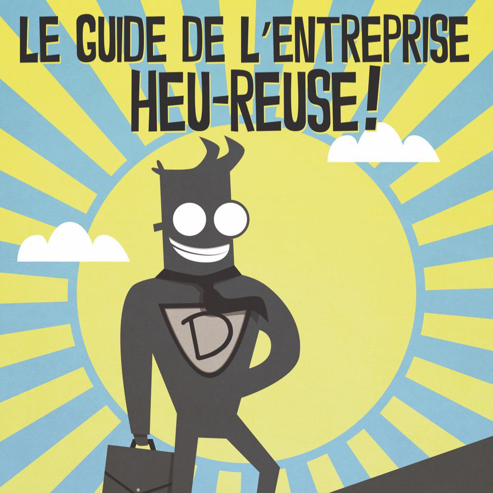 Le guide de l'entreprise Heu-reuse !
